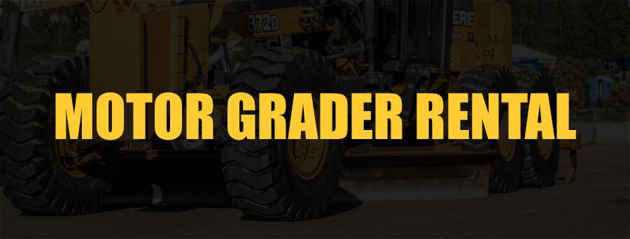 Motor Grader Rental Sacramento, CA