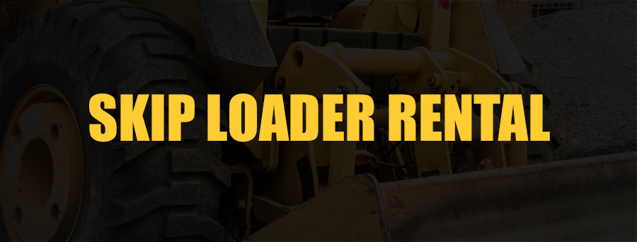 Skip Loader Rental Sacramento